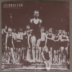 Leidkultur - for a better world 7""